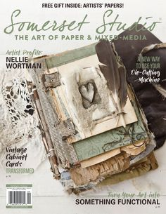 Transform vintage cabinet cards, learn a new way to use your die-cutting machine, and turn your art into something functional with the autumn issue of Somerset Studio.