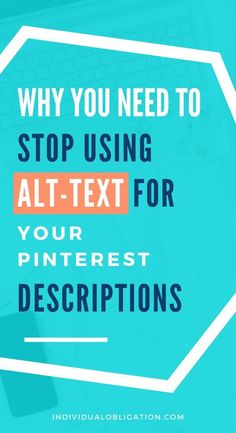 How to use Pinterest for blogging without using alt-text Pinterest descriptions. Learn why using alt text for your Pinterest descriptions is bad for your SEO and get the Pinterest information on how to avoid it. By learning this unique Pinterest strategy for writing Pinterest descriptions and adding them to your blog posts. You'll benefit from better SEO optimization whilst still optimizing for Pinterest keywords. Click here to read more. #PinterestTips #NewBlogger #BloggingTips #BloggerTips Pinterest Tutorial, Seo For Beginners, Seo Optimization, Media Marketing, Marketing Strategies, Digital Marketing, Pinterest For Business, Pinterest Marketing, Blog Tips