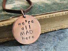 We're All Mad Here Necklace Alice in Wonderland by ATwistOfWhimsy, $28.00