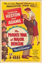 The Private War of Major Benson (1955). Starring: Charlton Heston, Julie Adams, William Demarest, Tim Considine and Edward C. Platt