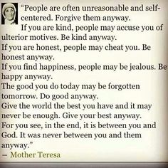Mother teresas do it anyway poem love this you are called to blessed mother teresa altavistaventures Gallery