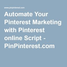 Explode your Pinterest Follwoers. It Runs on the cloud and does all the boring task for you on AutoPilot.  FREE