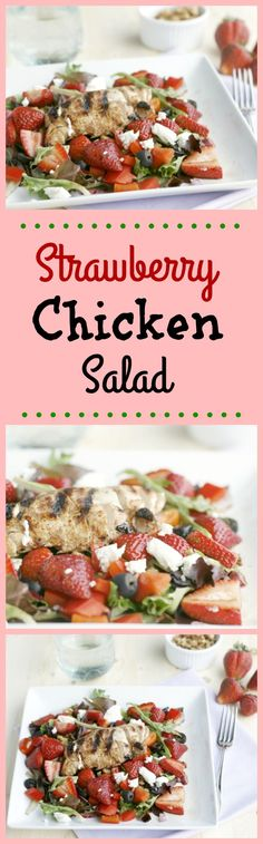 Strawberry Chicken Salad. A great salad recipe for summertime. Filled with flavours of strawberry and balsamic to keep it light and help you reach your weight loss goals.