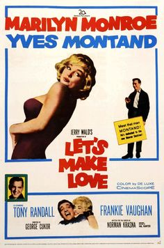 """Let's Make Love"" (1960). COUNTRY: United States. DIRECTOR: George Cukor. COMPOSER: Lionel Newman. CAST: Marilyn Monroe, Yves Montand, Tony Randall, Frankie Vaughan, Wilfrid Hyde-White, David Burns, Michael David, Mara Lynn, Gene Kelly, Bing Crosby, Milton Berle"