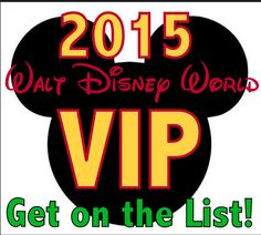 Planning a 2015 Disney World Vacation? Get On the VIP List! Price updates, super fast notifications, and maybe FREE stuff!