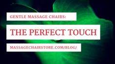 Check out our picks of some of the best #gentle #massagechairs in the industry!
