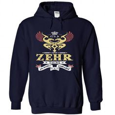 Cool its a ZEHR Thing You Wouldnt Understand  - T Shirt, Hoodie, Hoodies, Year,Name, Birthday Shirts & Tees
