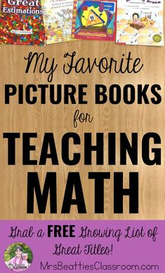 Using picture books for teaching math to young children and even middle school children is a great way to teach new or abstract mathematical concepts. Take a look at some favorite math picture books and grab a FREE growing list of great math book titles! #teachingchildrenmathematics