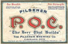 Pilsener of Cleveland, the beer that builds—love that type Cleveland Baseball, Cleveland Rocks, Cleveland Ohio, Willoughby Ohio, My Back Pages, The Buckeye State, Akron Ohio, Ol Days, Beer Label