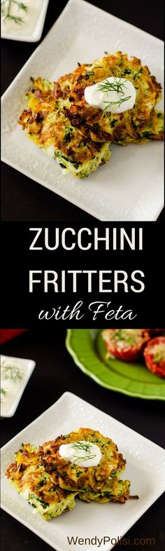 Zucchini Fritters with Feta via @wendypolisi