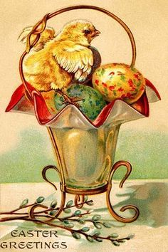 A baby chick climbs on top of a vase with speckled eggs awaiting the Easter holiday. A pussy willow branch rests below. Easter Art, Easter Crafts, Easter Bunny, Vintage Greeting Cards, Vintage Postcards, Vintage Images, Easter Parade, Easter Holidays, Vintage Easter