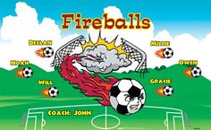 Fireballs B54699  digitally printed vinyl soccer sports team banner. Made in the USA and shipped fast by BannersUSA.  You can easily create a similar banner using our Live Designer where you can manipulate ALL of the elements of ANY template.  You can change colors, add/change/remove text and graphics and resize the elements of your design, making it completely your own creation.