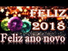 ESTE ANO QUERO PAZ EM MEU CORAÇÃO Feliz Ano Novo 2018 - YouTube