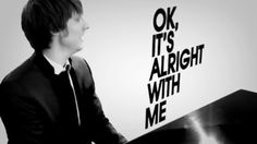 ok it's alright with me - Eric hutchinson