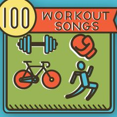 100 Great Workout Songs