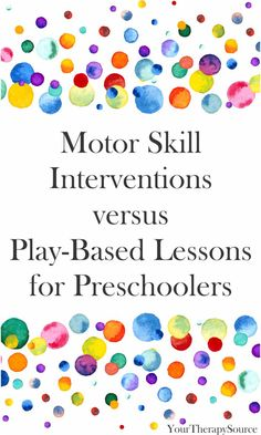 Preschools provide many opportunities for play and motor skill development. Recent research attempted to answer the question regarding the outcomes of motor skill interventions versus play-based lessons for preschoolers. Motor Skills Activities, Preschool Activities, Play Based Learning, Early Learning, Preschool Speech Therapy, Pediatric Occupational Therapy, Parents As Teachers, Physical Development, Physical Therapy