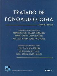 Tratado de Fonoaudiologia - 2ª Edicão