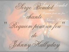 """"""" Requiem pour un fou """" de Johnny Hallyday, chanté par Serge Boudot. COVER"""