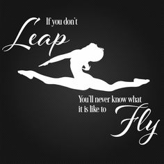 IF YOU DON'T LEAP ballet gymnastic vinyl wall sticker saying inspire words dance in Home & Garden, Home Décor, Wall Stickers | eBay