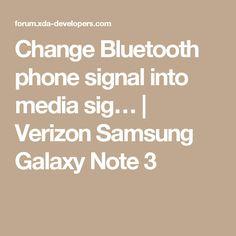 Change Bluetooth phone signal into media sig… | Verizon Samsung Galaxy Note 3