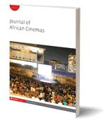 Journal of African Cinemas : Celebrating 40 years of films made by women directors in francophone Africa