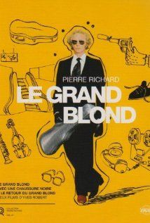 Le Grand Blond avec une chaussure noire hdvix - Hapless orchestra player becomes an unwitting pawn of rival factions within the French secret service after he is chosen as a decoy by being identified as a super secret agent. French Movies, Old Movies, Vintage Movies, Yves Robert, Pierre Richard, Very Funny Movies, Small Movie, Hysterically Funny, Foreign Movies