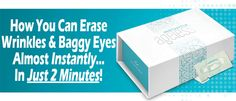 In just two minutes you can eliminate under eye bags and wrinkles that lasts up to hours! Say Bye, Under Eye Bags, Look Younger, 8 Hours, Anti Wrinkle, Rid, Beauty, Youth, Beauty Illustration