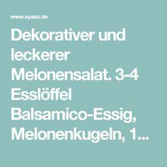 Dekorativer und leckerer Melonensalat. 3-4 Esslöffel Balsamico-Essig, Melonenkugeln, 1/2 Gurke, 1/2 kleine rote Zwiebel, Meersalz, Basilikum + Minze . Foto veröffentlicht von Sina1983 auf Spaaz.de