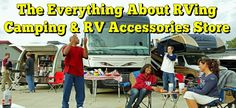 The Everything About RVing Camping & RV Accessories Store.  All of the…