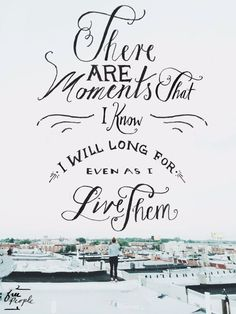 There are moments that I know I will long for even as I live them. www.gracetheday.com