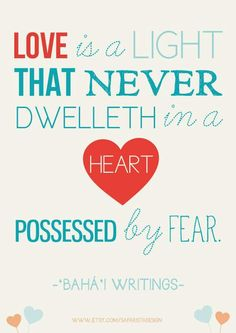 Love is a light...from the Bahai Writings