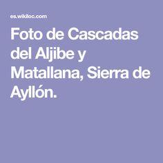 Foto de Cascadas del Aljibe y Matallana, Sierra de Ayllón.