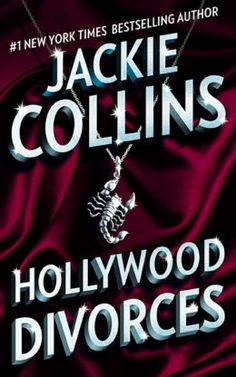 "Read ""Hollywood Divorces"" by Jackie Collins available from Rakuten Kobo. In her most scandalously titillating novel since the bestselling Hollywood Wives, internationally renowned author Jac. Jackie Collins, Great Books, My Books, Hollywood Scenes, Classic Books, Book Nooks, Paperback Books, Bestselling Author, Divorce"