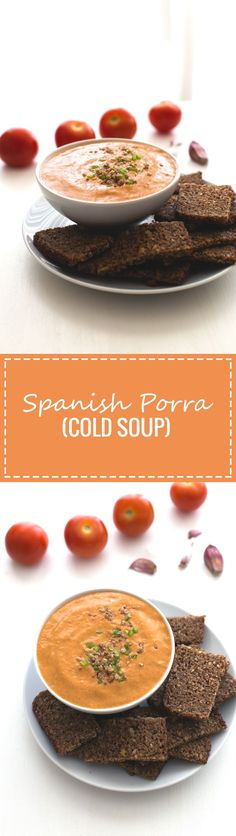 Porra antequera is a traditional Spanish tomato could soup, which is thicker than gazpacho or salmorejo, so you can eat it as a dip or a soup, you choose!