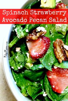 Spinach Strawberry Avocado Pecan Salad with Honey Poppy Seed Salad Dressing