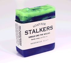 Soap for Stalkers   via Whisky River Soap Co.   ''Barely creepy, just like you.  Stalkers get a bad rap. It's not easy spending half the night perched on a flimsy tree limb holding up heavy binoculars in 40-degree temperatures. It's called commitment. Much like our commitment to soap. Dark and mysterious, our Soap for Stalkers looks a lot like your backyard at night when you're peeking out of your bedroom window because you heard a strange noise again.''