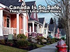 CANADA ES TAN SEGURA QUE NO CIERRAN LAS PUERTAS: Canadá es un país relativamente seguro para visitar. En comparación con los EE.UU., las tasas de crímenes violentos, como el homicidio, asalto agravado y robo a mano son mucho más bajos.  Sin embargo, se pueden dar casos de robo a la propiedad y robo de autos.  Si estás de visita en Canadá, especialmente una gran ciudad como Toronto o Montreal, simplemente no dejes al descuido tus pertenencias y por supuesto cierra tus puertas. ;-)