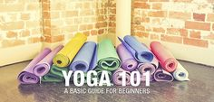 Never, ever too young or too old or too anything to practice yoga . . . YOGA 101: A Basic Guide For Beginners | Move Nourish Believe #MNB #Lorna_Jane LORNAJANE.COM.AU
