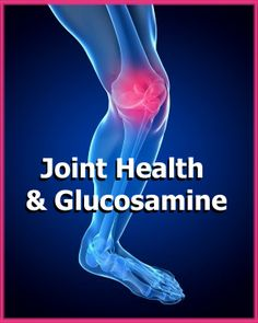 Joint Health & Glucosamine