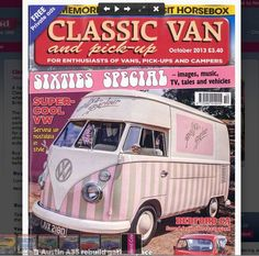 Florence our 1966 VW ice cream van in Oct 2013 Edition of Classic Van & Pick up! Very cute on the FRONT COVER!!! ice cream van hire & wedding hire http://www.pollys-parlour.co.uk/