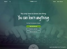 Khan Academy is a not-for-profit learning platform for all ages in topics ranging from math, science, computer programming, history, art history, economics, etc. and it's free.