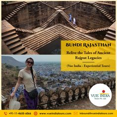 Bundi is well known for its ornate architectural style forts, palaces,and stepwell reservoirs known as baoris.