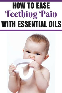 Tips on how to ease babies teething pain with essential oils, a natural pain relief method! Essential Oils For Teething, Essential Oils For Babies, Doterra Essential Oils, Young Living Essential Oils, Baby Massage, Baby Teething Remedies, Teething Babies, Teething Relief, Get Healthy