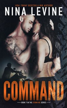 Smutfantics:Laura's Review of  Command (Storm MC, #7) by Nina Levine
