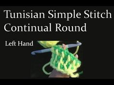 Tunisian Simple Stitch Crochet in the Round Left Hand Crochet Geek