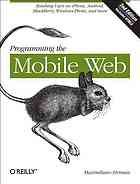 Programming the mobile web @ 006.76 F51 2013