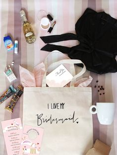 Give your bridesmaids a bag of goodies.