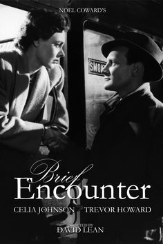 """""""Brief Encounter"""", romantic drama by David Lean, 1945. It's a film about the Impossible Love, centered on Laura, a british married woman with children whose conventional suburban life becomes increasingly complicated because of a chance meeting at a railway station with a stranger, Alec. They inadvertently but quickly progress to an emotional love affair, which brings about unexpected consequences"""