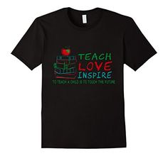 Men's Teach Love Inspire Teacher T Shirt Best Gifts for T... https://www.amazon.com/dp/B06ZZ2VK7K/ref=cm_sw_r_pi_dp_x_U.3czbYQT13HM