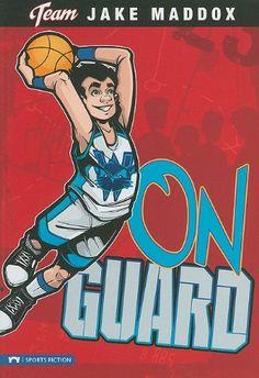 On Guard (Team Jake Maddox Sports Stories) by Jake Maddox
